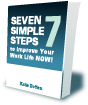 Image of Seven Simple Steps to Improve Your Work Life Now book